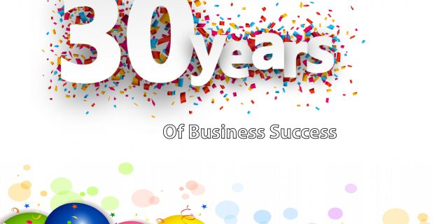 We are Celebrating 30 Years in Business!